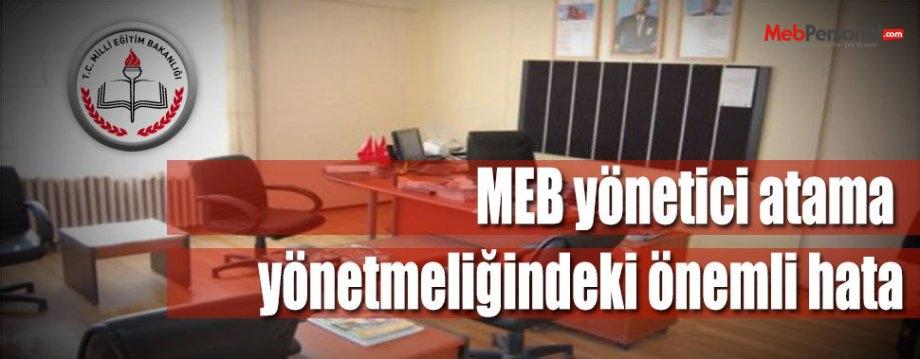 MEB yönetici atama yönetmeliğindeki önemli hata