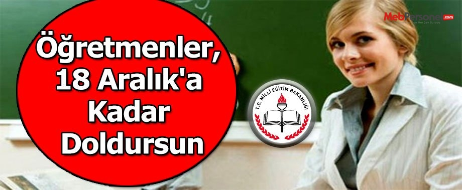 Öğretmenler, 18 Aralık'a Kadar Doldursun