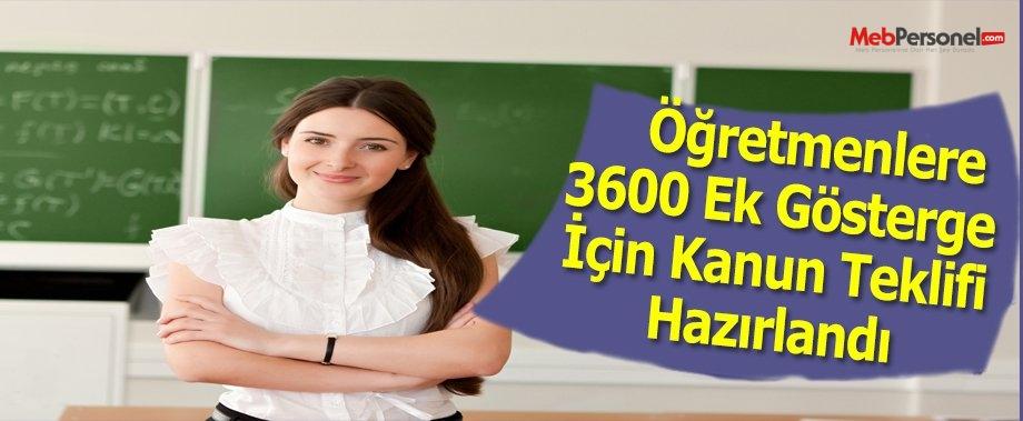 Öğretmenlere 3600 Ek Gösterge İçin Kanun Teklifi Hazırlandı