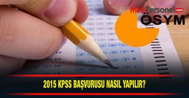 2015 KPSS Başvuruları Nasıl Yapılacak?