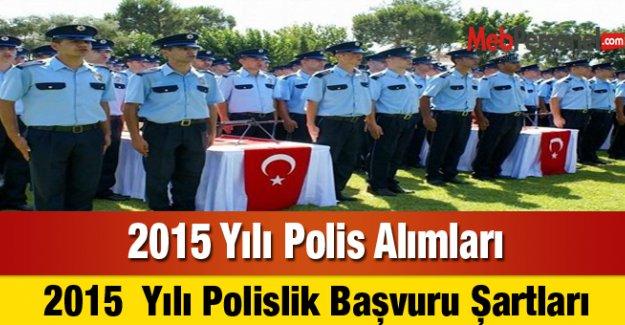 2015  Yılı Polislik Başvuru Şartları