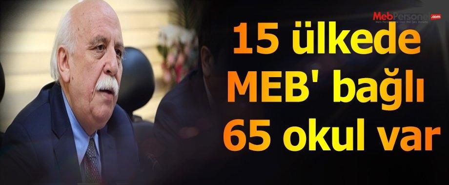 15 ülkede MEB' bağlı 65 okul var