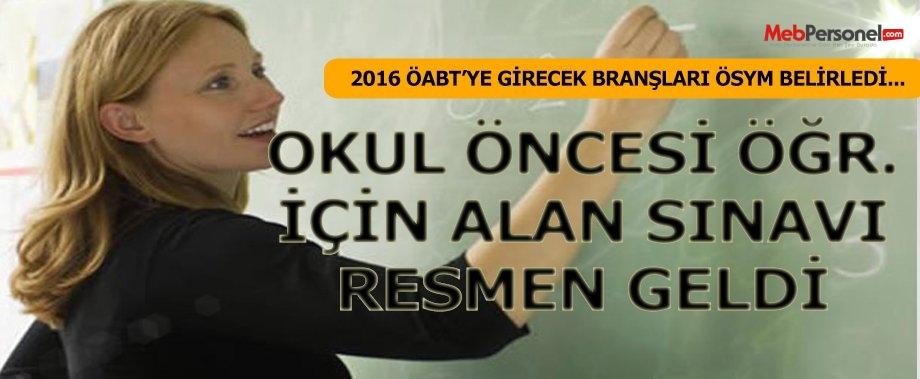 2016 ÖABT Sınavı Yapılacak Alanlar ÖSYM tarafından açıklandı