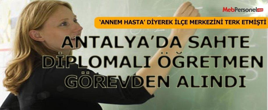 Antalya'da 'sahte diplomalı öğretmen' görevden alındı