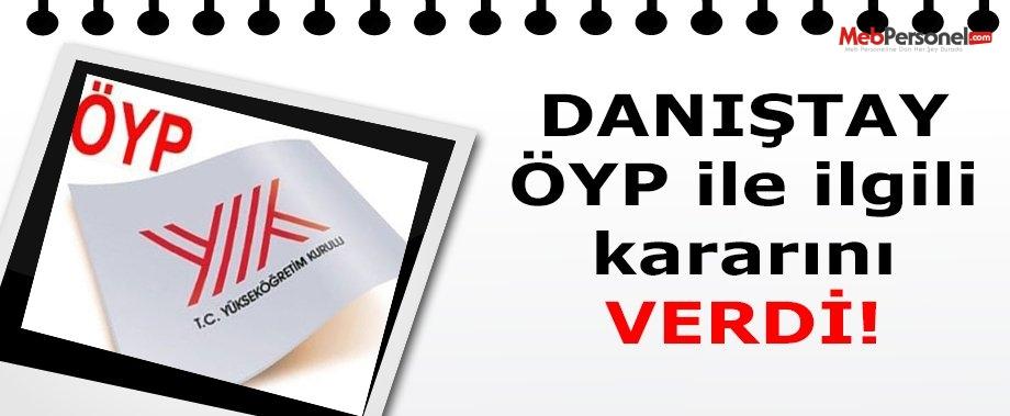 Danıştay'dan ÖYP kararı