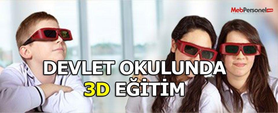 Devlet okulunda 3D eğitim!