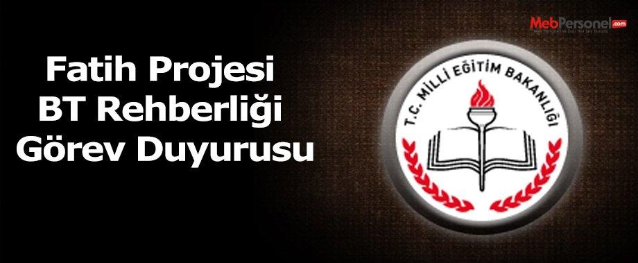 Fatih Projesi BT Rehberliği Görev Duyurusu