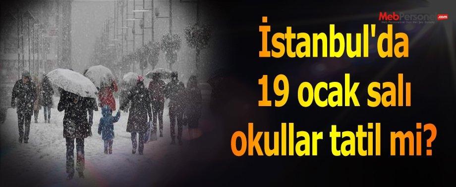 İstanbul'da 19 ocak salı okullar tatil mi?
