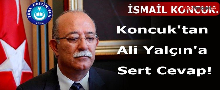 Koncuk'tan Ali Yalçın'a Sert Cevap!
