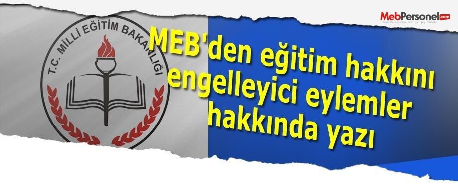 MEB'den eğitim hakkını engelleyici eylemler hakkında yazı