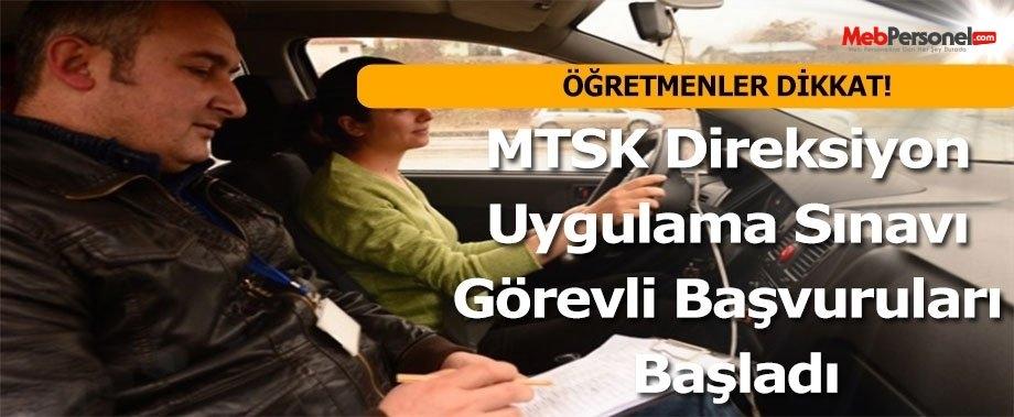 MTSK Direksiyon Uygulama Sınavında Görev Almak İsteyenler Dikkat!