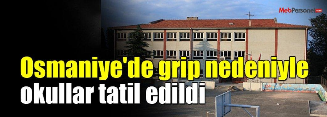 Osmaniye'de grip nedeniyle okullar tatil edildi