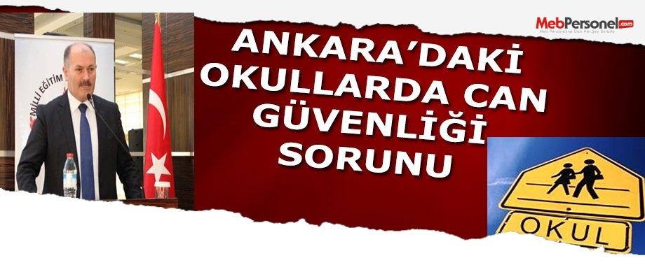 Ankara'daki okullarda can güvenliği sorunu var