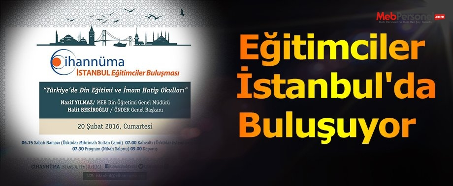 Eğitimciler İstanbul'da Buluşuyor