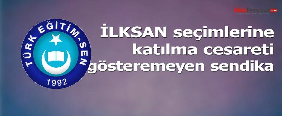 İLKSAN SEÇİMLERİNE KATILMA CESARETİ GÖSTEREMEYEN SENDİKA!