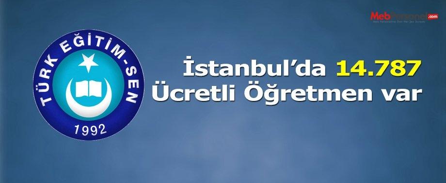İstanbul'da ücretli öğretmen sayısı 14 bin 787