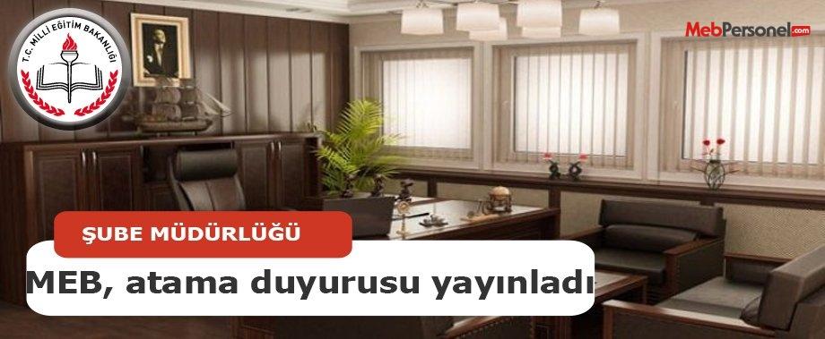 MEB, Mahkeme Kararı İle Şube Müdürlüklerine Atama Duyurusunu Yayınladı