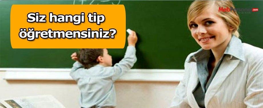 Siz hangi tip öğretmensiniz?