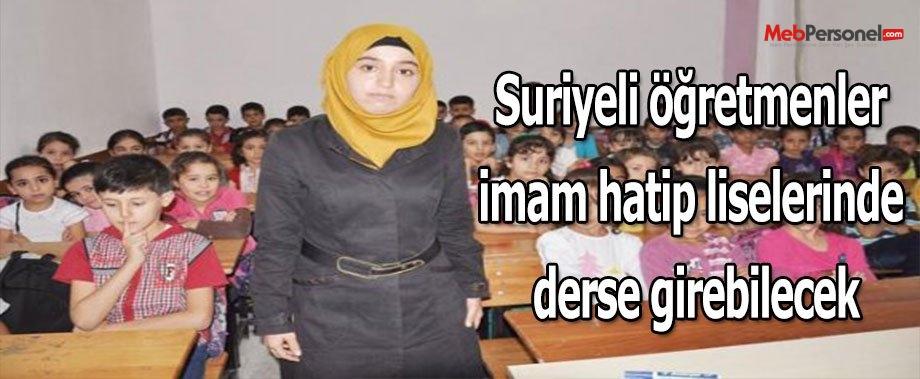 Suriyeli öğretmenler imam hatip liselerinde derse girebilecek