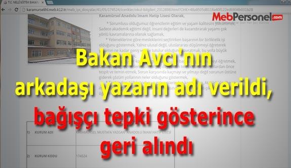 Bakan Avcı'nın arkadaşı yazarın adı verildi, bağışçı tepki gösterince geri alındı