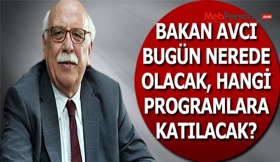 Bakan Avcı'nın Bugünkü Ankara Programı
