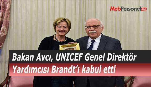 Bakan Avcı, UNICEF Genel Direktör Yardımcısı Brandt'ı kabul etti