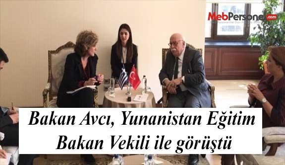 Bakan Avcı, Yunanistan Eğitim Bakan Vekili ile görüştü