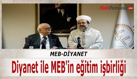Diyanet ile MEB'in eğitim işbirliği