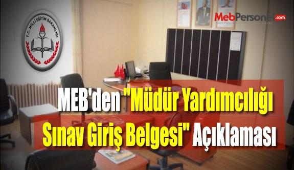 MEB'den ''Müdür Yardımcılığı Sınav Giriş Belgesi'' Açıklaması