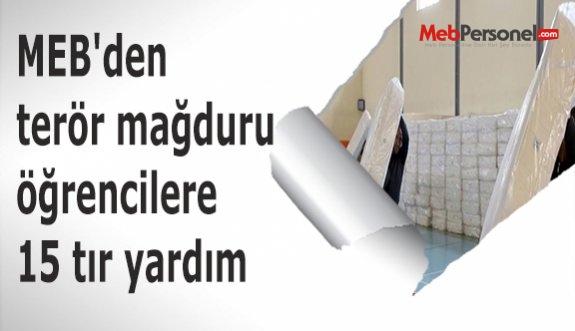 MEB'den terör mağduru öğrencilere 15 tır yardım