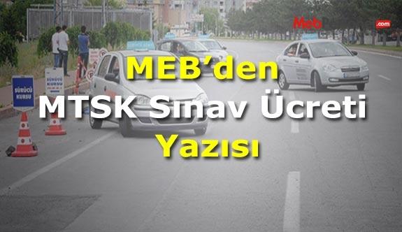 MEB'den MTSK Sınav Ücreti Yazısı