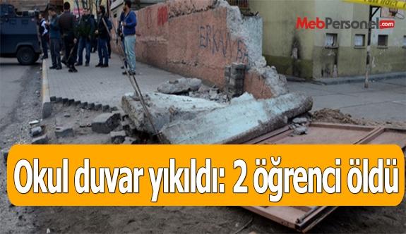 Okul duvar yıkıldı: 2 öğrenci öldü