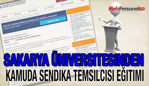 Sakarya Üniversitesinden Kamuda Sendika Temsilcisi Eğitimi