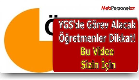 YGS'de Görev Alacak Öğretmenler Dikkat! Bu Video Sizin İçin