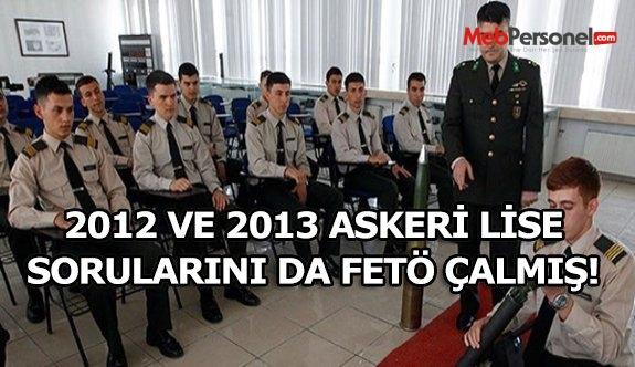 2012 ve 2013 Askeri Lise sınav sorularını da çalmışlar