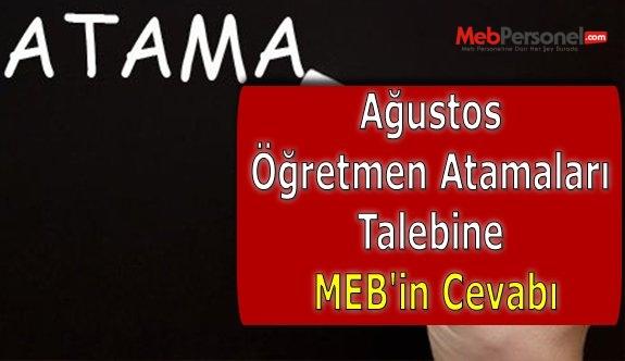 Ağustos Öğretmen Atamaları Talebine MEB'in Cevabı