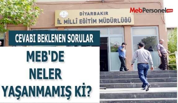 Diyarbakır MEM'DE Neler Yaşanmamış Ki ?