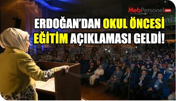 Emine Erdoğan'dan okul öncesi eğitimle ilgili açıklamalar