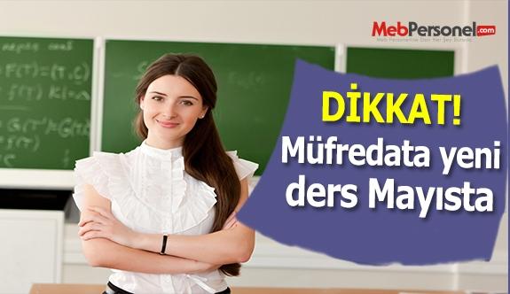 Mayıs Ayında Müfredata Yeni Bir Ders Eklenecek