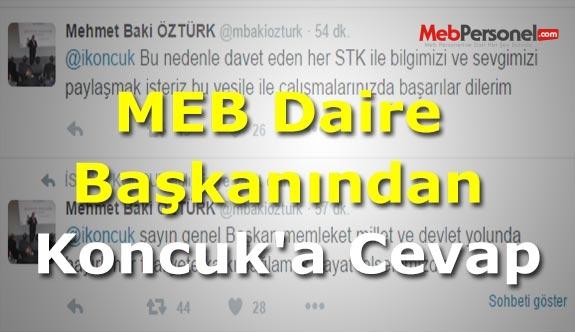 MEB Daire Başkanından Koncuk'a Cevap