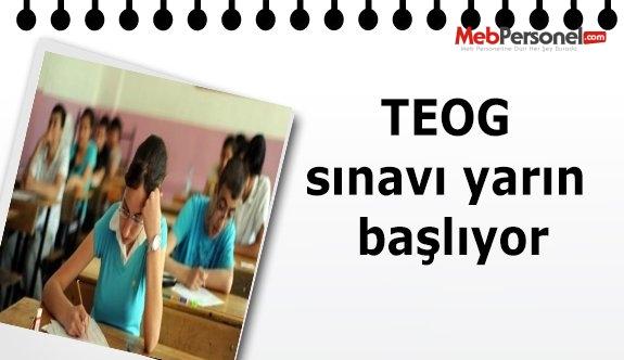TEOG sınavı yarın başlıyor