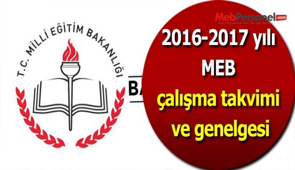 2016-2017 yılı MEB çalışma takvimi ve genelgesi