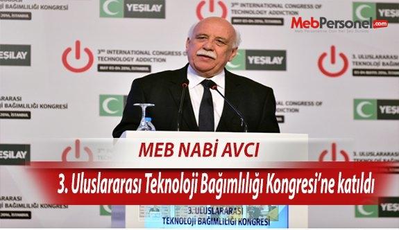 Bakan Avcı, 3. Uluslararası Teknoloji Bağımlılığı Kongresi'ne katıldı