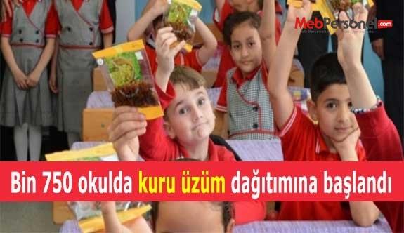 Bin 750 okulda kuru üzüm dağıtımına başlandı