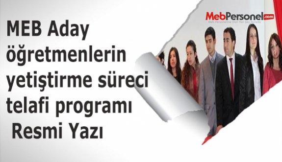 MEB Aday öğretmenlerin yetiştirme süreci telafi programı Resmi Yazı