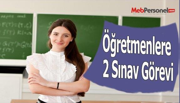 Öğretmenlere 2 Sınav Görevi