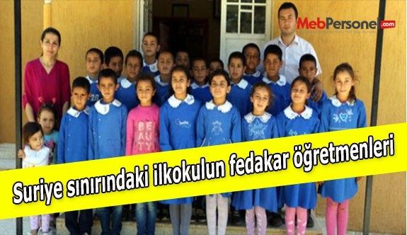 Suriye sınırındaki ilkokulun fedakar öğretmenleri