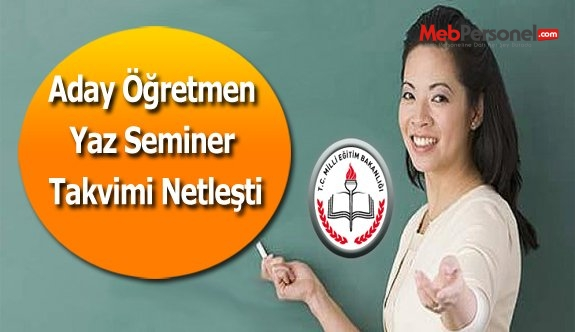 Aday Öğretmen  Yaz Seminer Takvimi Netleşti