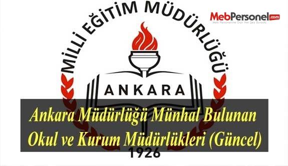 Ankara Müdürlüğü Münhal Bulunan Okul ve Kurum Müdürlükleri (Güncel)