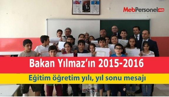 Bakan Yılmaz'ın 2015-2016 eğitim öğretim yılı, yıl sonu mesajı